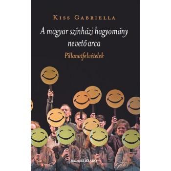 Kiss Gabriella, A magyar színház nevető arcai