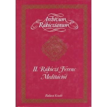 II. Rákóczi Ferenc meditációi