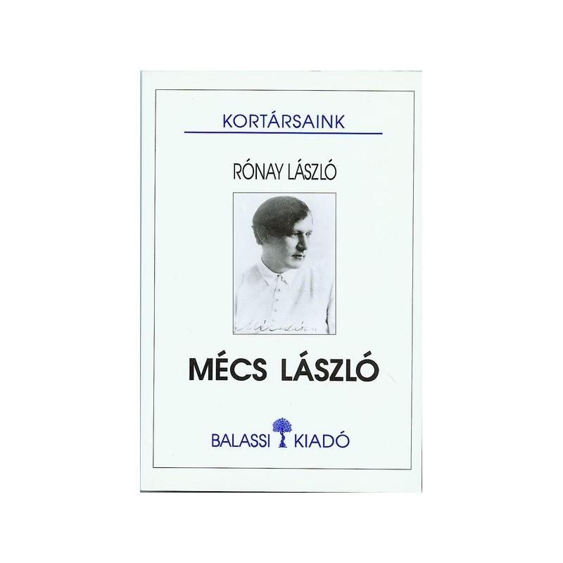 Rónay László, Mécs László