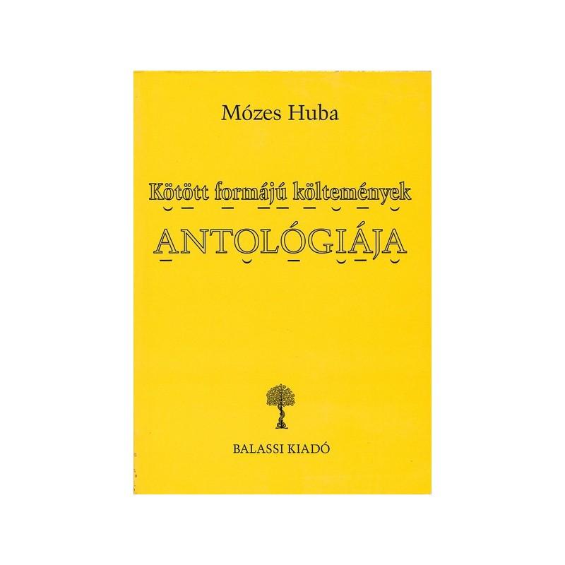 Mózes Huba, Kötött formájú költemények antológiája