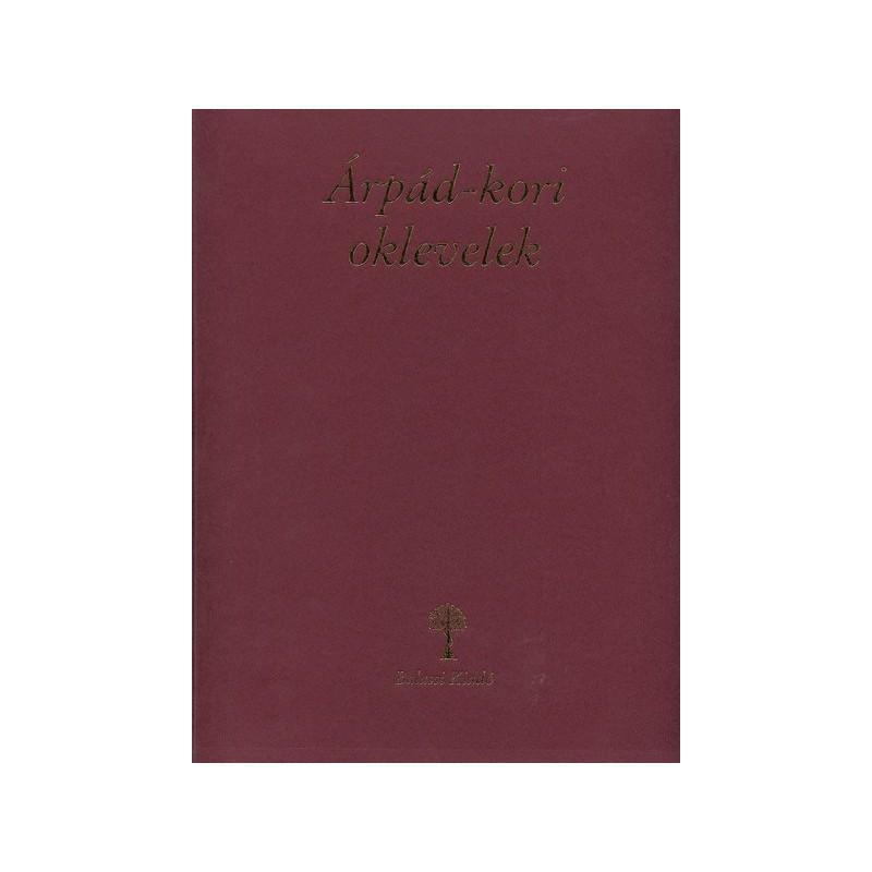 Chartae Antiquissimae Hungariae / Árpád-kori oklevelek
