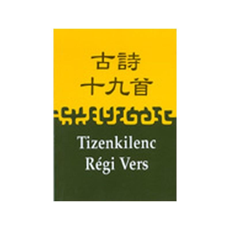 Tizenkilenc Régi Vers