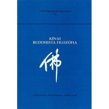 Kínai buddhista filozófia (2. kiadás)
