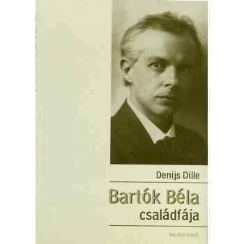 Denijs Dilié, Bartók Béla családfája