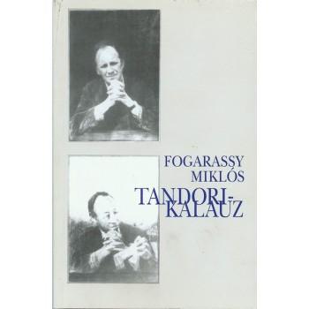 Fogarassy Miklós, Tandori-kalauz