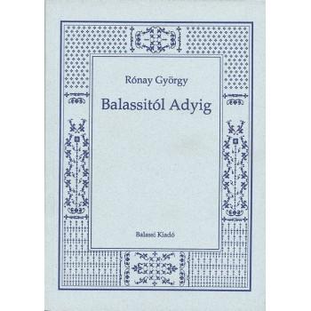 Rónay György, Balassitól Adyig