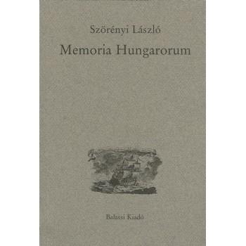 Szörényi László, Memoria Hungarorum. Tanulmányok a régi magyar irodalomról