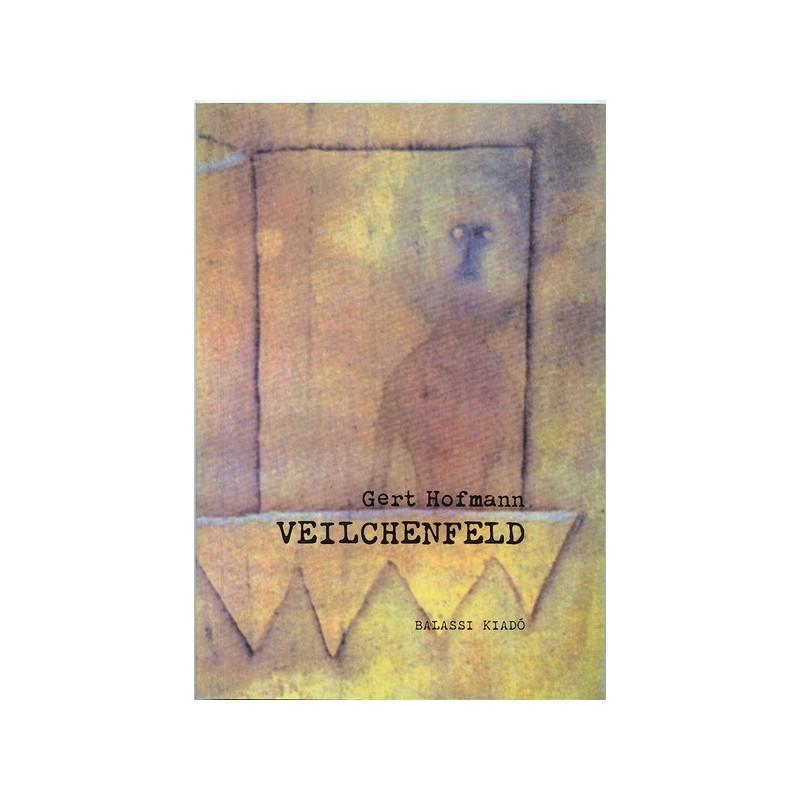 Gert Hofmann, Veilchenfeld