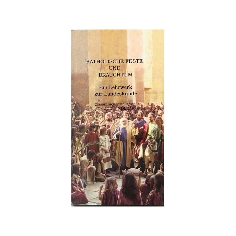 Judit Molnár, Katholische Feste und Brauchtum