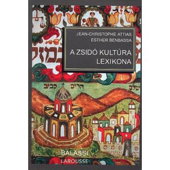 Jean-Christophe Attias, Esther Benbassa, A zsidó kultúra lexikona