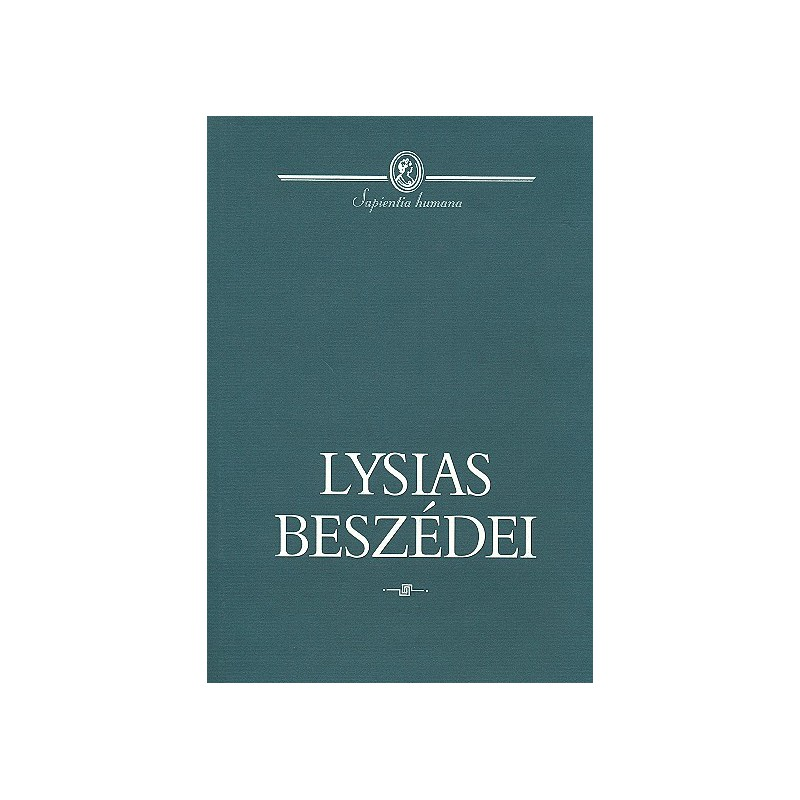 Lysias beszédei. Bolonyai Gábor szerk.