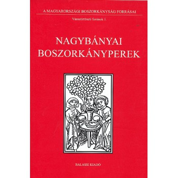Nagybányai boszorkányperek, szerk. Balogh Béla
