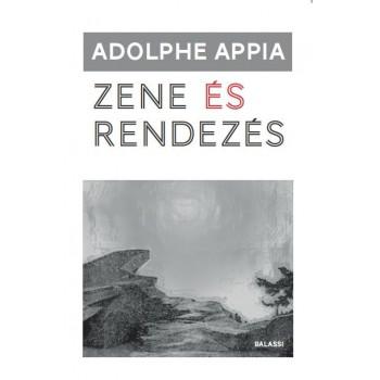 Adolphe Appia, Zene és rendezés