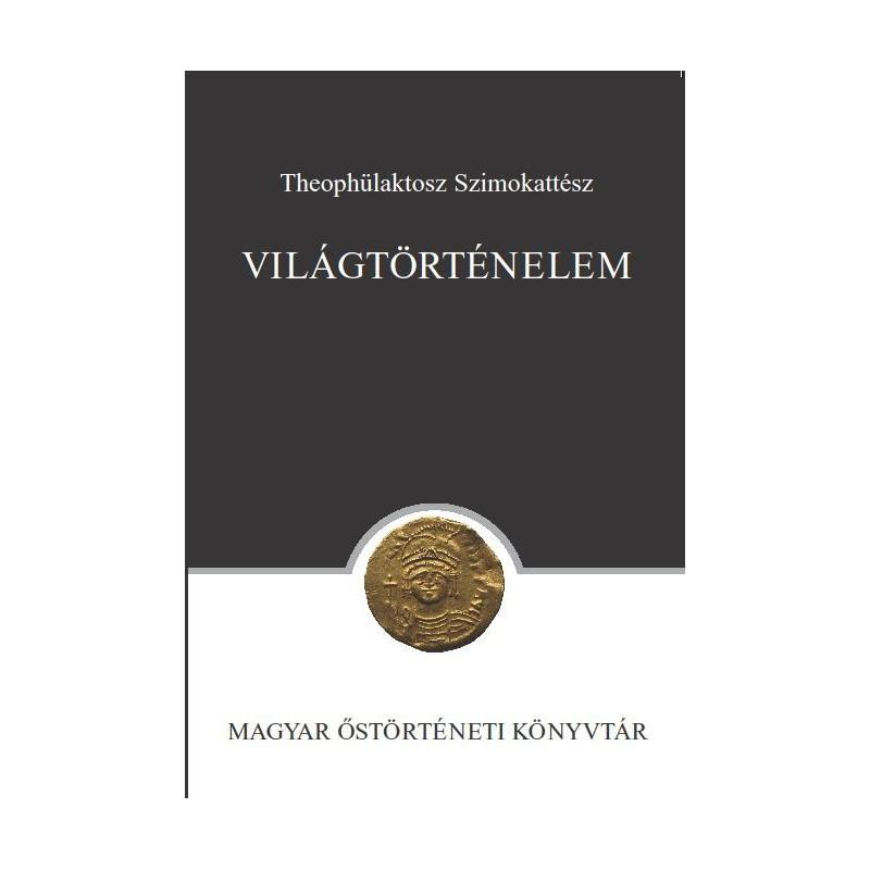 Theophülaktosz Szimokattész, Világtörténelem