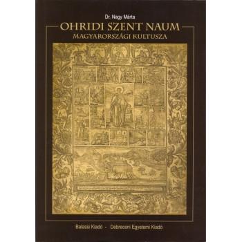 Dr. Nagy Márta, Ohridi Szent Naum magyarországi kultusza