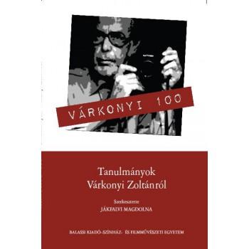 Jákfalvi Magdolna szerk., Tanulmányok Várkonyi Zoltánról