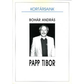 Bohár András, Papp Tibor