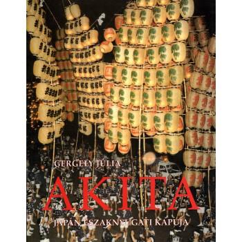 Gergely Júlia, Akita, Japán északnyugati kapuja