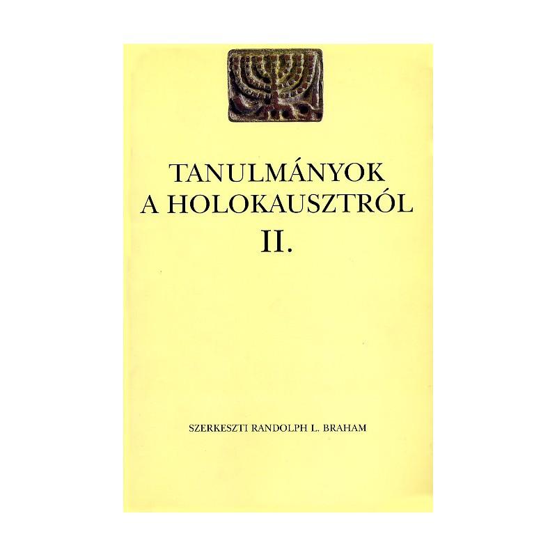 Tanulmányok a holokausztról II.