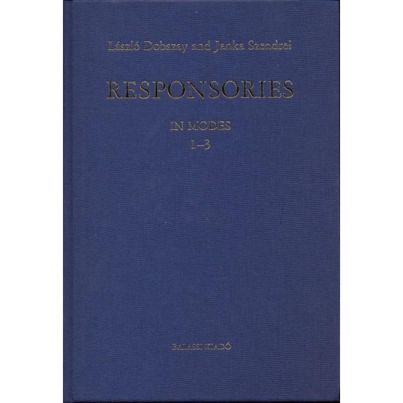 Dobszay, László, Szendrei, Janka, Responsories I--II. In modes 1--8.