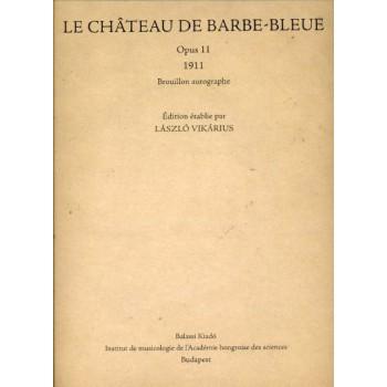 Bartók Béla,  Le château de Barbe-Bleue  (1911)