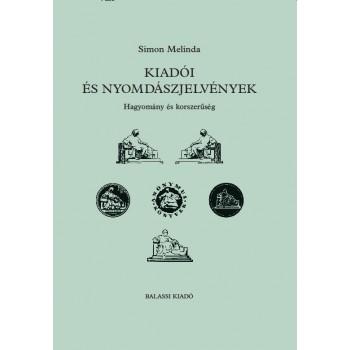 Simon Melinda, Kiadói és nyomdászjelvények. Hagyomány és korszerűség