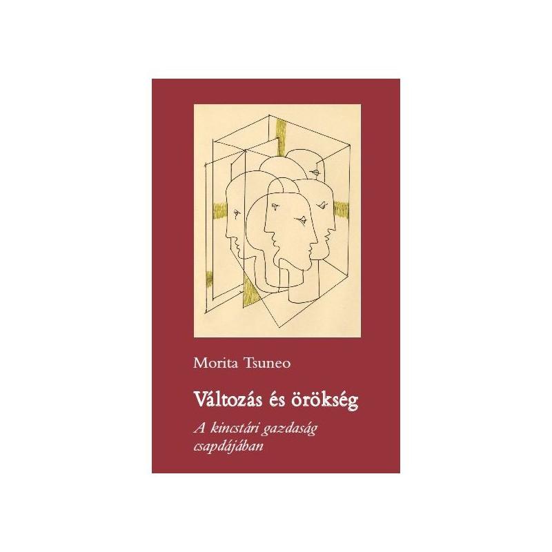 Morita Tsuneo, Változás és örökség. A kincstári gazdaság csapdájában