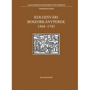 Kolozsvári boszorkányperek  1564–1743